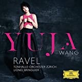 Yuja Wang: Ravel: Die 2 Klavierkonzerte / Fauré: Ballade (Audio CD)