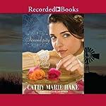 Serendipity | Cathy Marie Hake