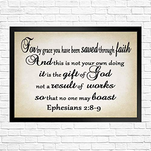 92 afsewxd Wall Art - Inpsirational/Cut Saying Art-for by Grace You Have Been Saved Through Faith. and This is not Your own Doing_2 -Bible Art Printed Great Gift at Christmas 12x8in with Frame (We Have Been Saved By Grace Through Faith)