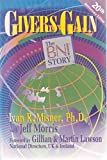 img - for Givers Gain: The BNI Story book / textbook / text book