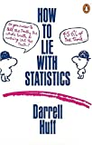 How to Lie with Statistics (Penguin Business) by Darrell Huff (1991-12-12)