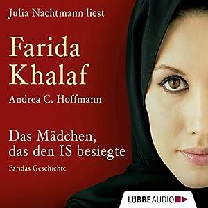 Das Mädchen, das den IS besiegte Hörbuch