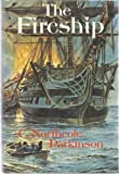 The Fireship, C. Northcote Parkinson, 0719531756