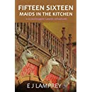 Fifteen Sixteen Maids In The Kitchen: A Grasshopper Lawns whodunit