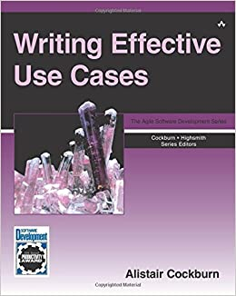 Writing Effective Use Cases (Crystal Series for Software