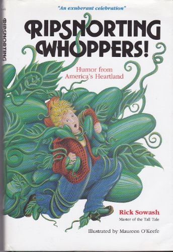 RIPSNORTING WHOPPERS!: Humor from America's Heartland