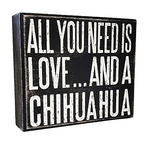 JennyGems All You Need is Love and a Chihuahua - Wooden Stand Up Box Sign - Chihuahua Gift Series, Chihuahua Mom and Owners, Chihuahua Lovers, Chihuahua Quotes