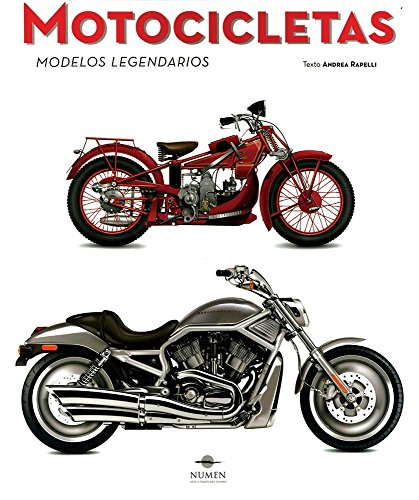 Descargar Libro Motocicletas / Motorcycles: Modelos Legendarios / The Legendary Models Andrea Rapelli