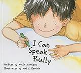 I Can Speak Bully