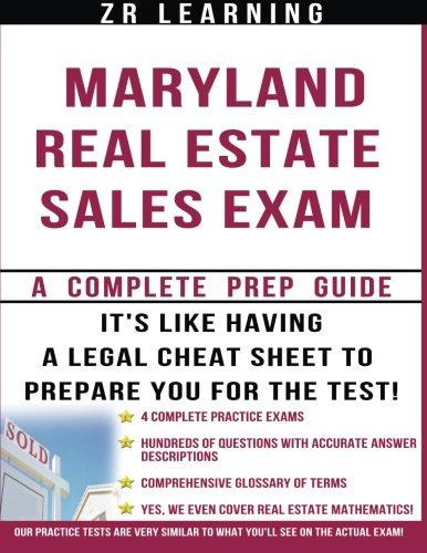 Maryland Real Estate Sales Exam - 2014 Version: Principles, Concepts and Hundreds Of Practice Questions Similar To What You'll See On Test Day ebook