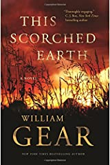 This Scorched Earth: A Novel of the Civil War and the American West Hardcover
