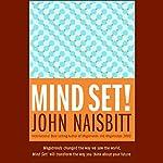 Mind Set! | John Naisbitt