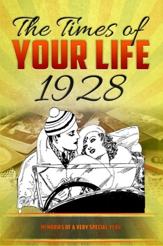 The Times of your Life 1928: born in 1928? Unique birthday gift or anniversary present idea - birthday kardlet - yearbook -