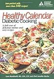 Healthy Calendar Diabetic Cooking by Lara Rondinelli (2004-12-14)