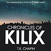 Chronicles of Kilix | T.K. Chapin