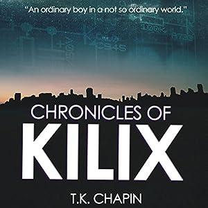 Chronicles of Kilix Audiobook