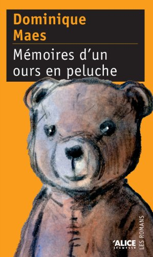 Mémoires dun ours en peluche (DEUZIO t. 10) (French Edition