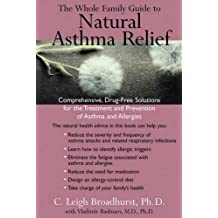 Whole Family Guide To Natural Asthma Relief