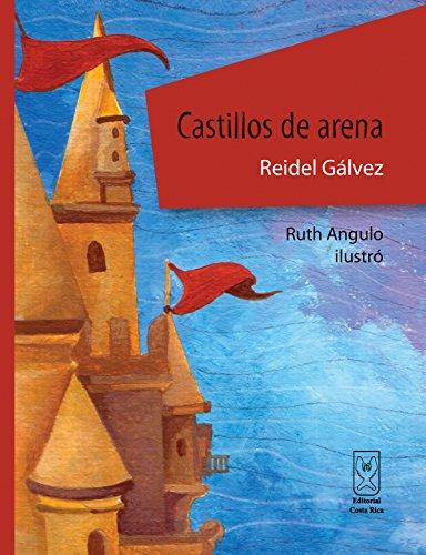 Castillos de arena (Spanish Edition) by [Gálvez, Reidel]