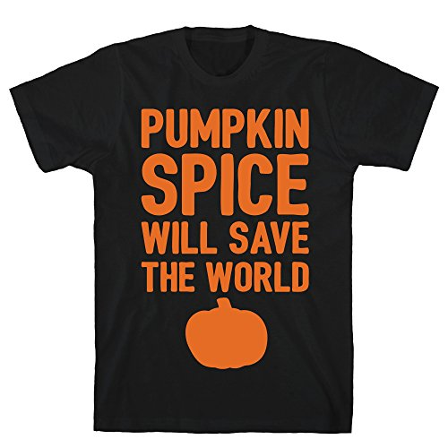 LookHUMAN Pumpkin Spice Will Save The World White
