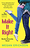 Make It Right: A Bowler University Novel