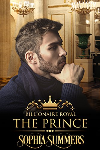 (The Prince (Billionaire Royals Book 5))