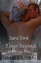 Texas Sauvage (Série Texas t. 1)