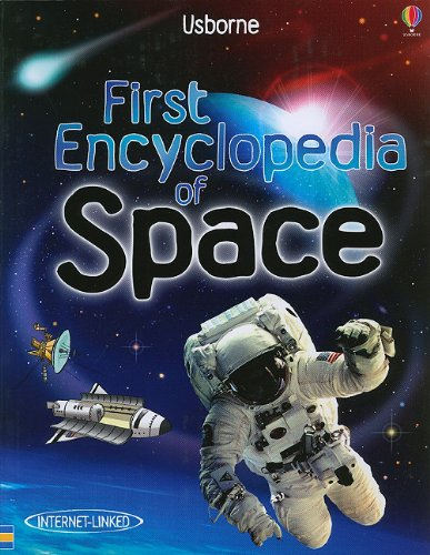 First Encyclopedia of Space (First Encyclopedias)