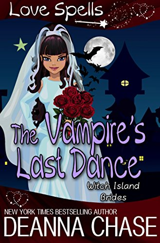 The Vampire's Last Dance (Witch Island Brides Book 1)