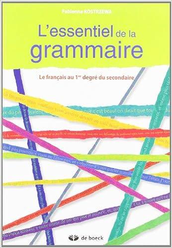 Amazon Fr L Essentiel De La Grammaire Le Francais Au