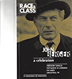 img - for Race & Class ; a Celebration of John Berger; Agony and the Struggle in Northern Somalia; the Vietnamese Minority in Cambodia; Black Politics - A Historical Perspective;
