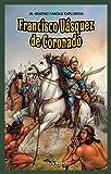 Francisco Vasquez de Coronado, Steven Roberts, 1477700706
