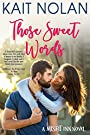 Those Sweet Words (The Misfit Inn Book 2)