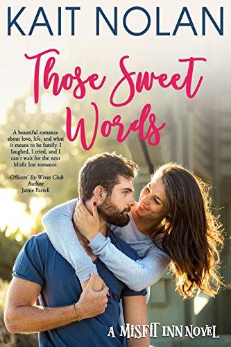 Those Sweet Words (The Misfit Inn Book 2)