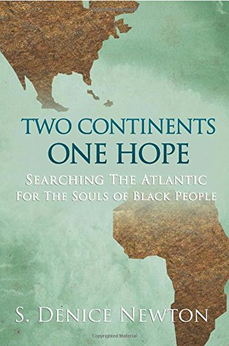 Book: Two Continents One Hope by S. Denice Newton