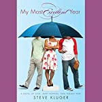 My Most Excellent Year: A Novel of Love, Mary Poppins, and Fenway Park | Steve Kluger