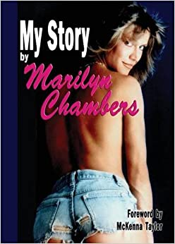 My Story by Marilyn Chambers