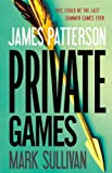 Private Games, James Patterson and Mark Sullivan, 0316206822