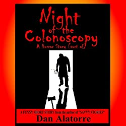 Night of the Colonoscopy
