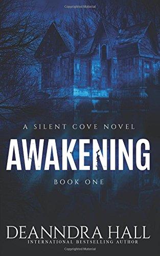 Awakening (Silent Cove) (Volume 1) PDF