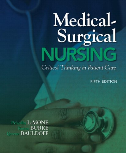 Medical-Surgical Nursing: Critical Thinking in Patient Care Plus NEW MyNursingLab with Pearson eText (24-month access) -