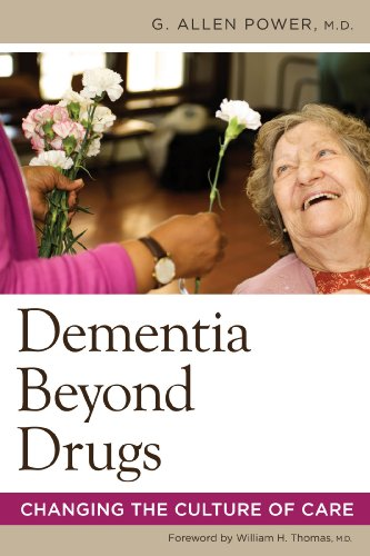 Dementia Beyond Drugs: Changing the Culture of Care Pdf