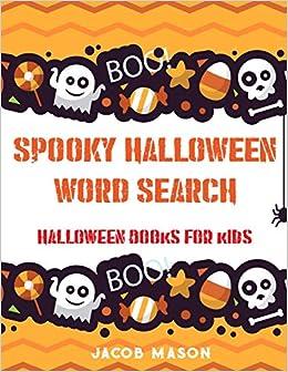 Spooky Halloween Word Search: Halloween Books For Kids