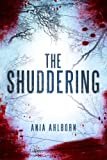 """""""The Shuddering"""" av Ania Ahlborn"""