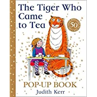 The Tiger Who Came To Tea [50th Anniversary Pop-up Edition]: A spectacular pop-up of the bestselling classic children's…
