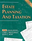 Estate Planning and Taxation, 1998, Prestopino, Chris J. and Bost, 0787242411