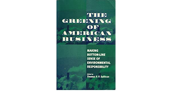 Opinion Greening the bottom line what
