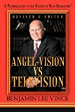Angel-Vision vs Television, Benjamin Lee Vince, 1468510436