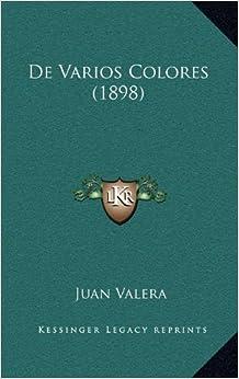De Varios Colores (1898) (Spanish Edition)