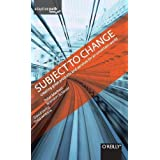 Subject to Change: Creating Great Products and Services for an Uncertain World (Adaptive Path)